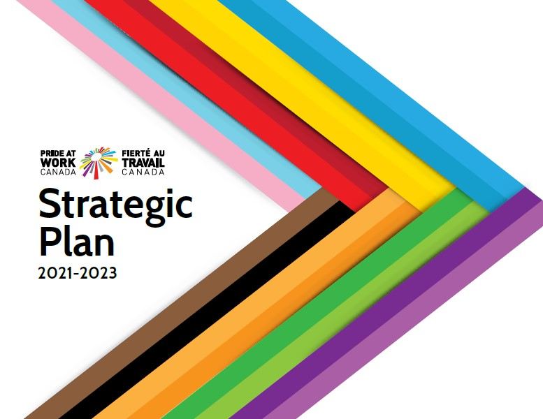 Strategic Plan cover page - Pride at Work Canada Logo, written Strategic Plan 2021-2023, arrow with the colours of the Progressive Pride Flag.